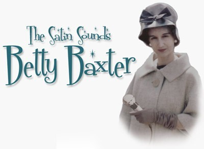 The Satin Sounds of Betty Baxter